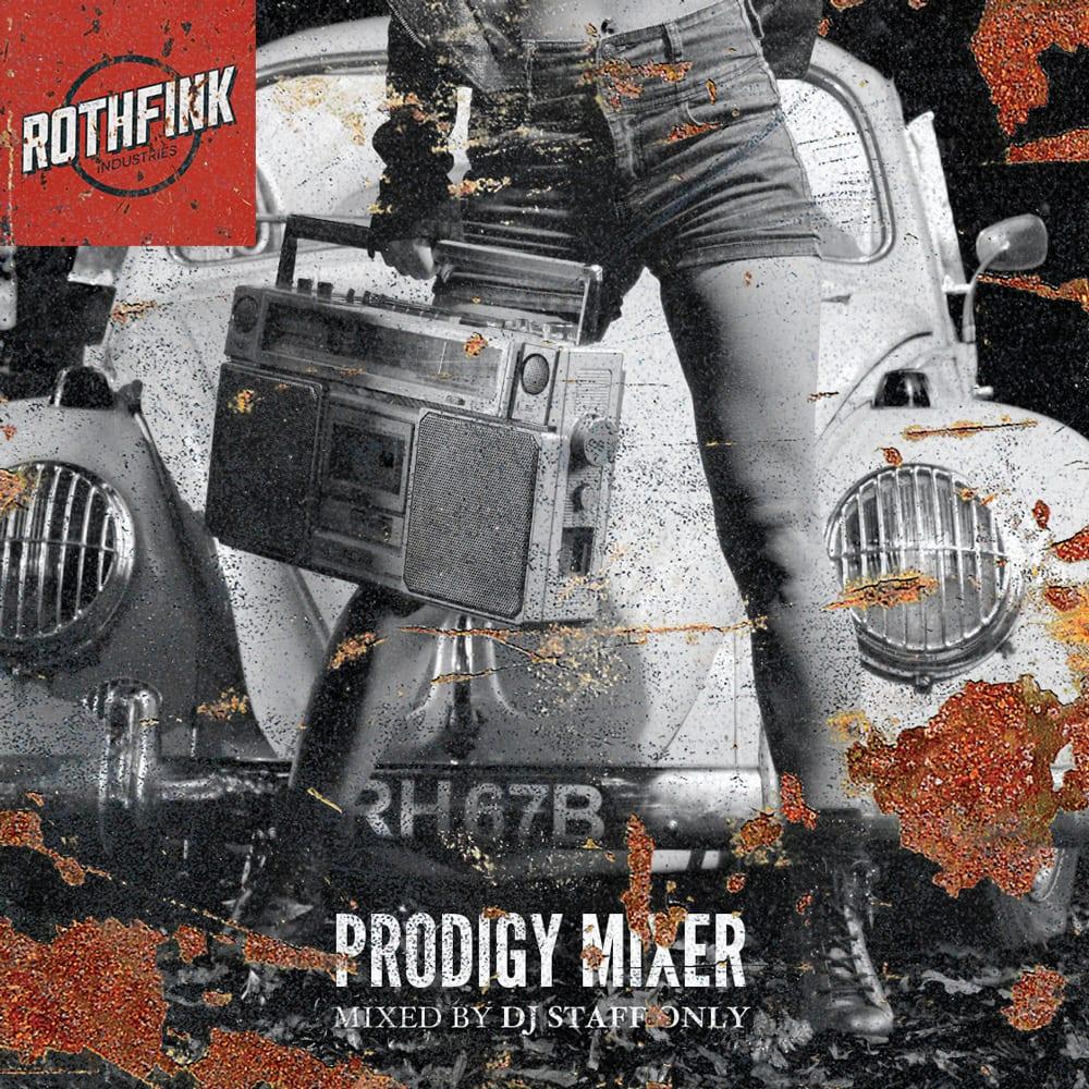 The Prodigy Mixtape by DJ Staff Only