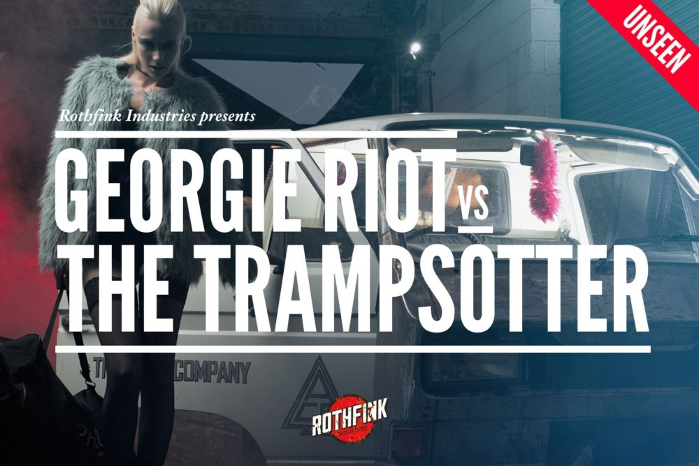 Georgie Riot vs. The Trampsotter
