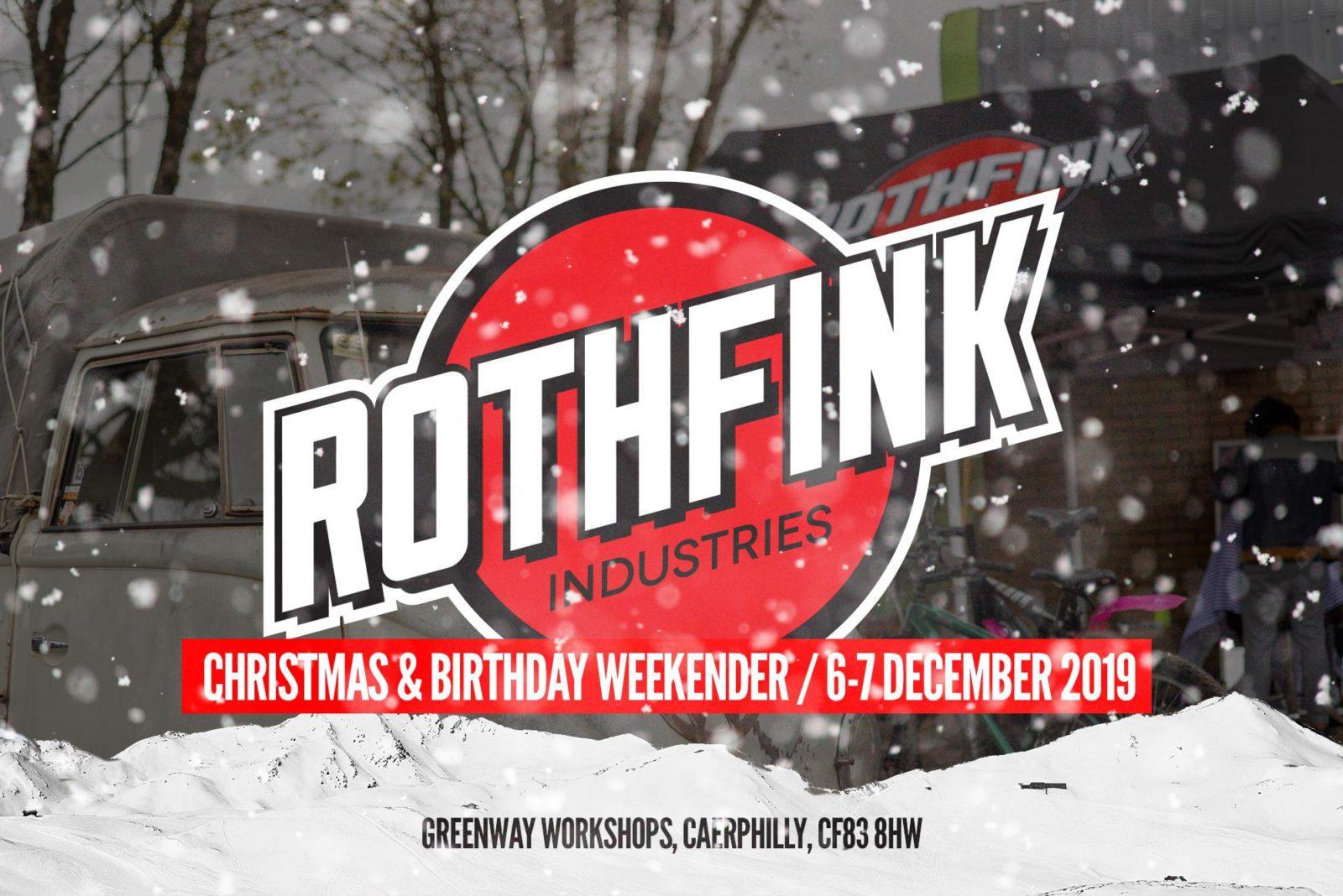 Rothfink Christmas / birthday weekender – 6-7 December 2019